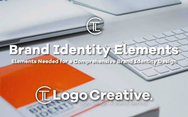 Elements Needed for a Comprehensive Brand Identity Design