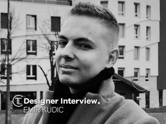 Emir Kudic Designer Interview