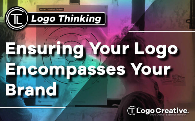 Ensuring Your Logo Encompasses Your Brand
