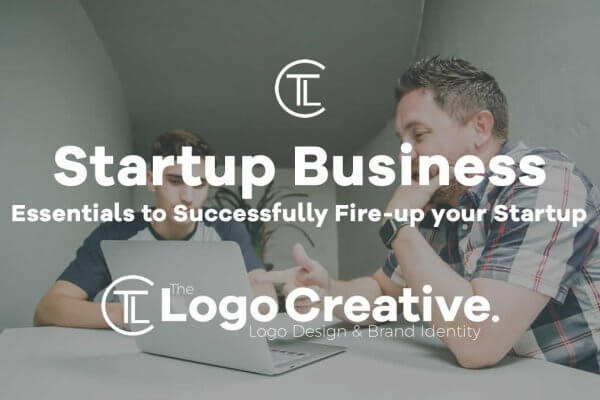 Essentials to Successfully Fire-up your Startup