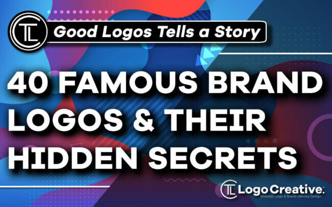 Every Good Logo Tells a Story! 40 Famous Brand Logos & Their Hidden Secrets