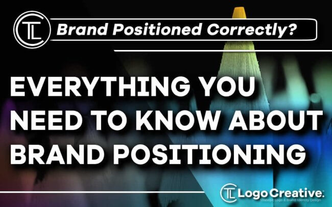 Everything You Need to Know About Brand Positioning