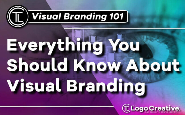 Everything You Should Know About Visual Branding_Branding 101