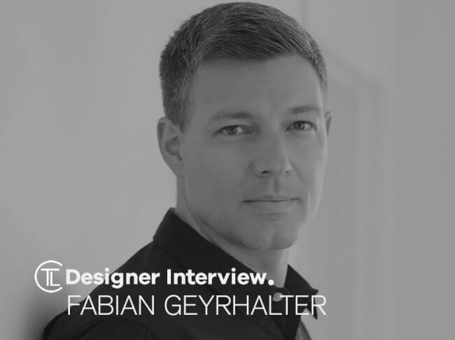 Fabian Geyrhalter Designer Interview