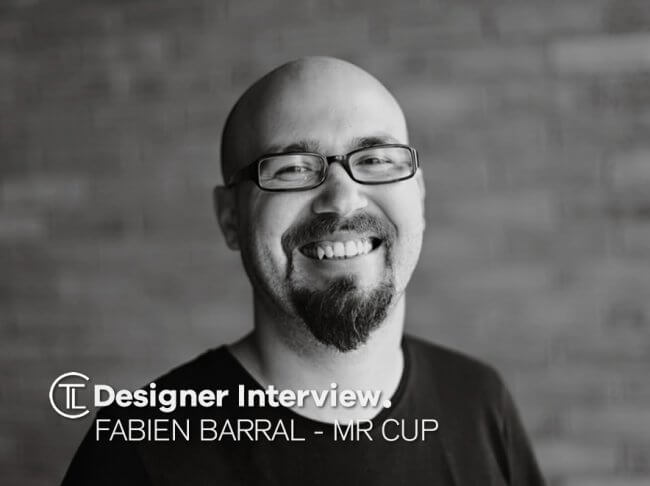 Fabien Barral - Mr Cup Designer Interview
