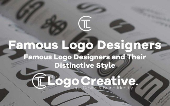 Famous Logo Designers and Their Distinctive Style
