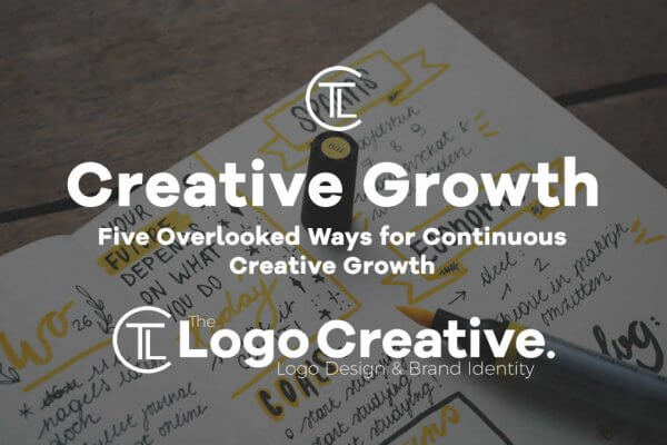 Five Overlooked Ways for Continuous Creative Growth