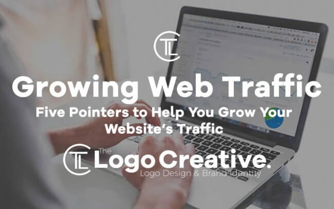 Five Pointers to Help You Grow Your Website's Traffic