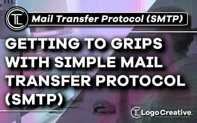 Getting To Grips with Simple Mail Transfer Protocol (SMTP)