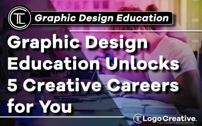 Graphic Design Education Unlocks 5 Creative Careers for You