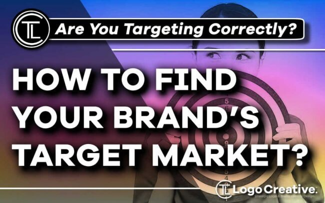 How To Find Your Brand's Target Market