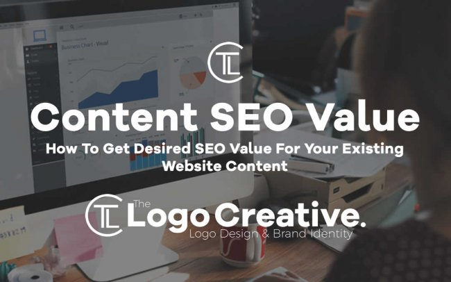 How To Get Desired SEO Value For Your Existing Website Content