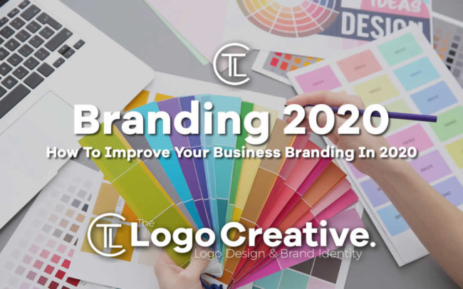 How To Improve Your Business Branding In 2020