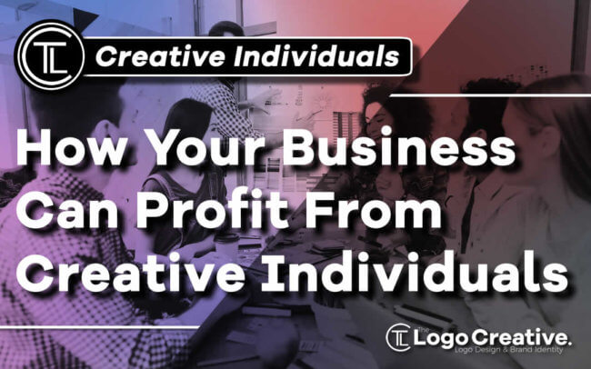 How Your Business Can Profit From Creative Individuals