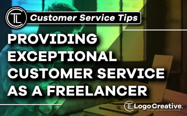 How a Freelancer Can Provide Exceptional Customer Service