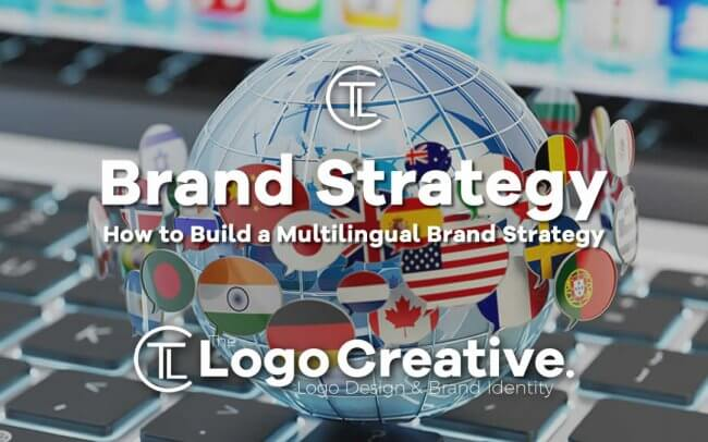 How to Build a Multilingual Brand Strategy