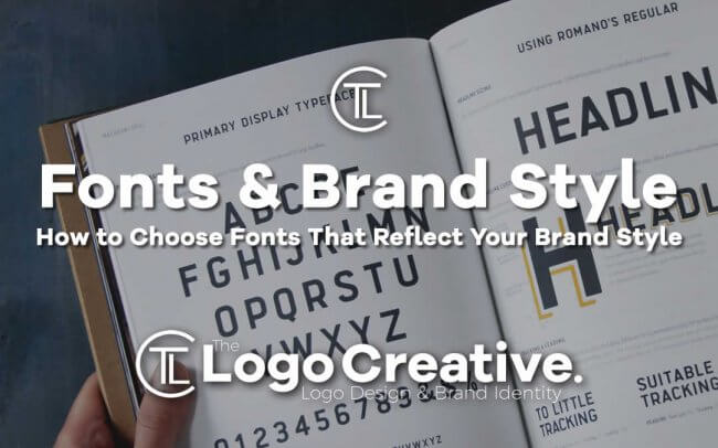 How to Choose Fonts That Reflect Your Brand Style