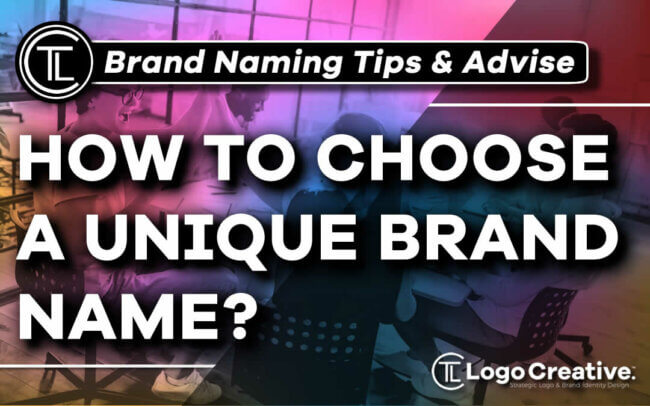 How to Choose a Unique Brand Name
