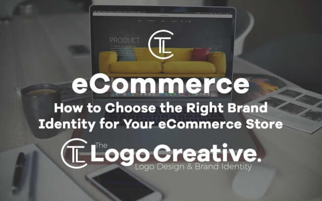 How to Choose the Right Brand Identity for Your eCommerce Store