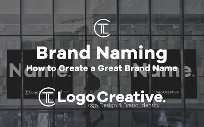 How to Create a Great Brand Name