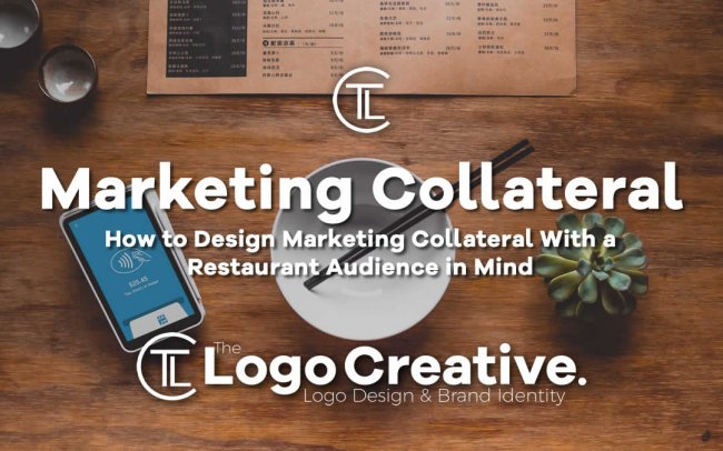 How to Design Marketing Collateral With a Restaurant Audience in Mind