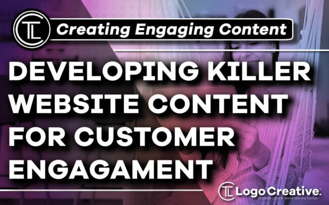 How to Develop Killer Website Content for Customer Engagement
