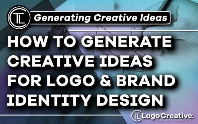 How to Generate Creative Ideas for Logo and Brand Identity Design