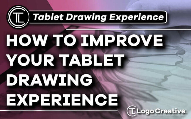 How to Improve Your Tablet Drawing Experience