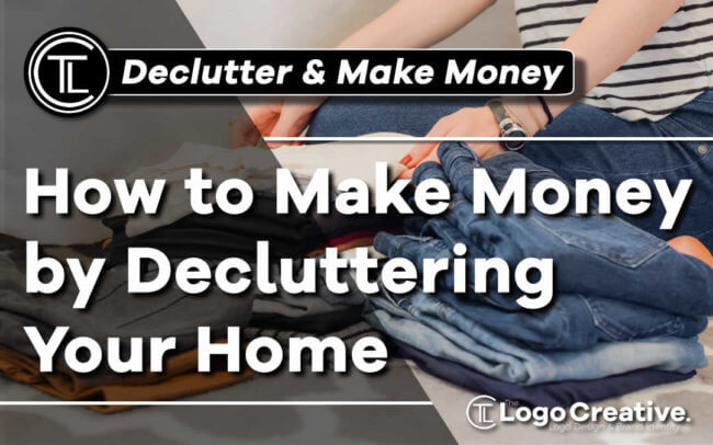 How to Make Money by Decluttering Your Home