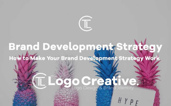 How to Make Your Brand Development Strategy Work