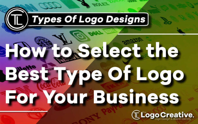 How to Select the Best Type Of Logo For Your Business
