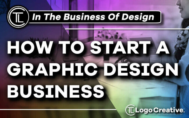 How to Start a Graphic Design Business