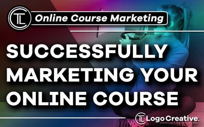 How to Successfully Market Your Online Course
