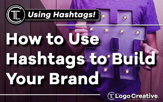 How to Use Hashtags to Build Your Brand