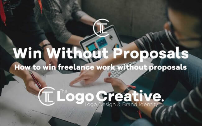 How to win freelance work without proposals