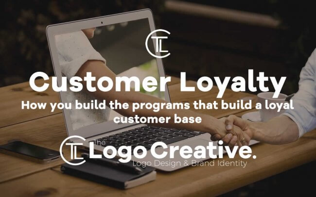 How you build the programs that build a loyal customer base