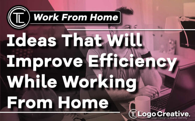Ideas That Will Improve Efficiency While Working From Home
