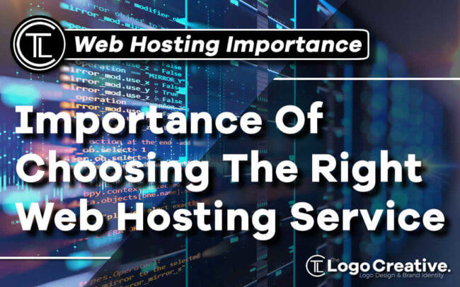 Importance Of Choosing The Right Web Hosting Service