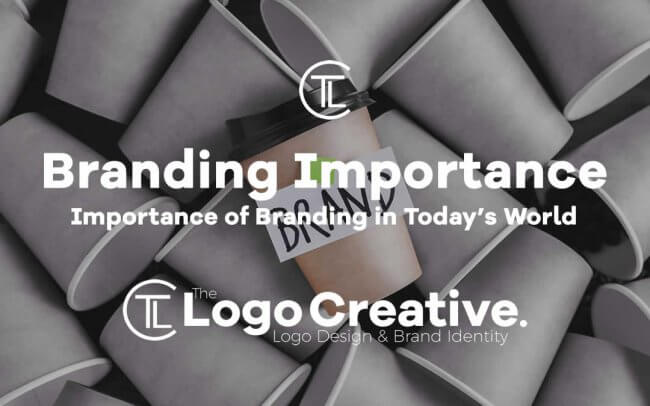 Importance of Branding in Today's World