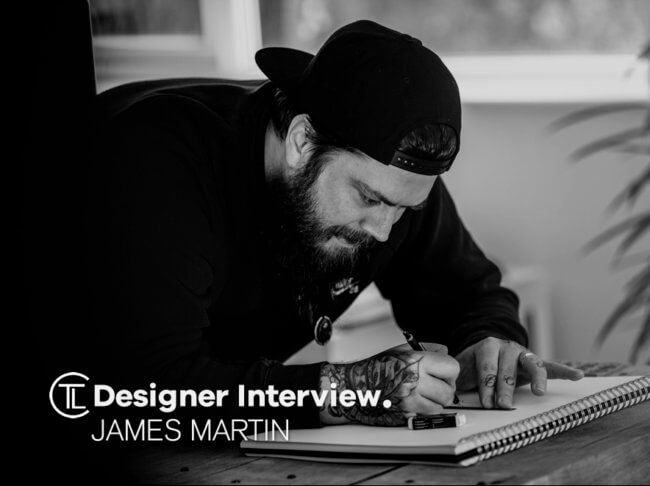 James Martin Designer Interview