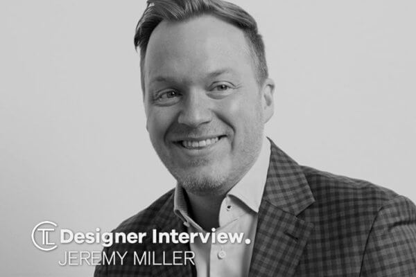 Designer Interview With Jeremy Miller