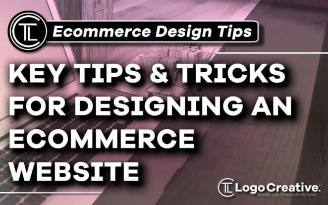 Key Tips & Tricks for Designing an Ecommerce Website