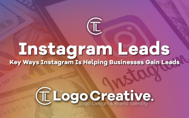 Key Ways Instagram Is Helping Businesses Gain Leads