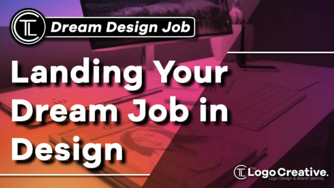 Landing Your Dream Job in Design