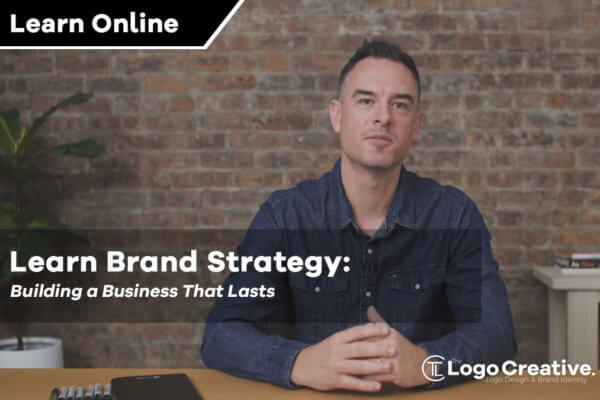 Learn Brand Strategy: Build a Business That Lasts