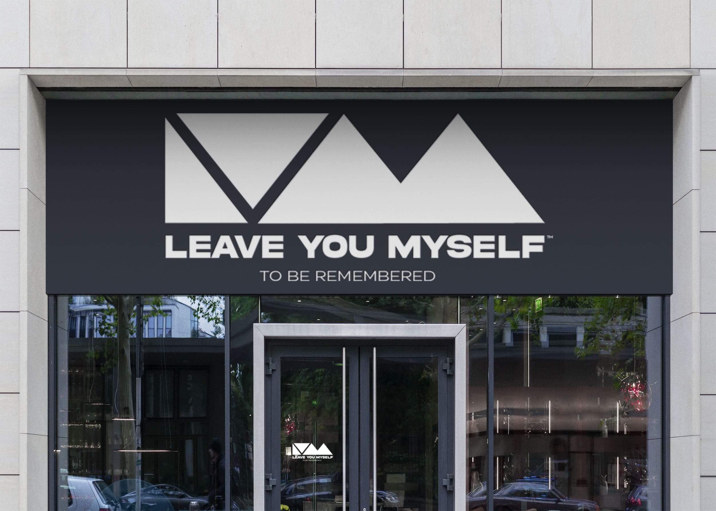 Leave You Myself Store Sign