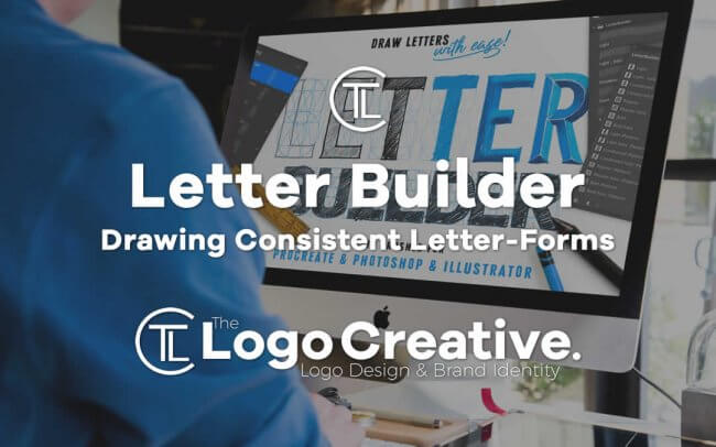 Letter Builder - Drawing Consistent Letter-Forms