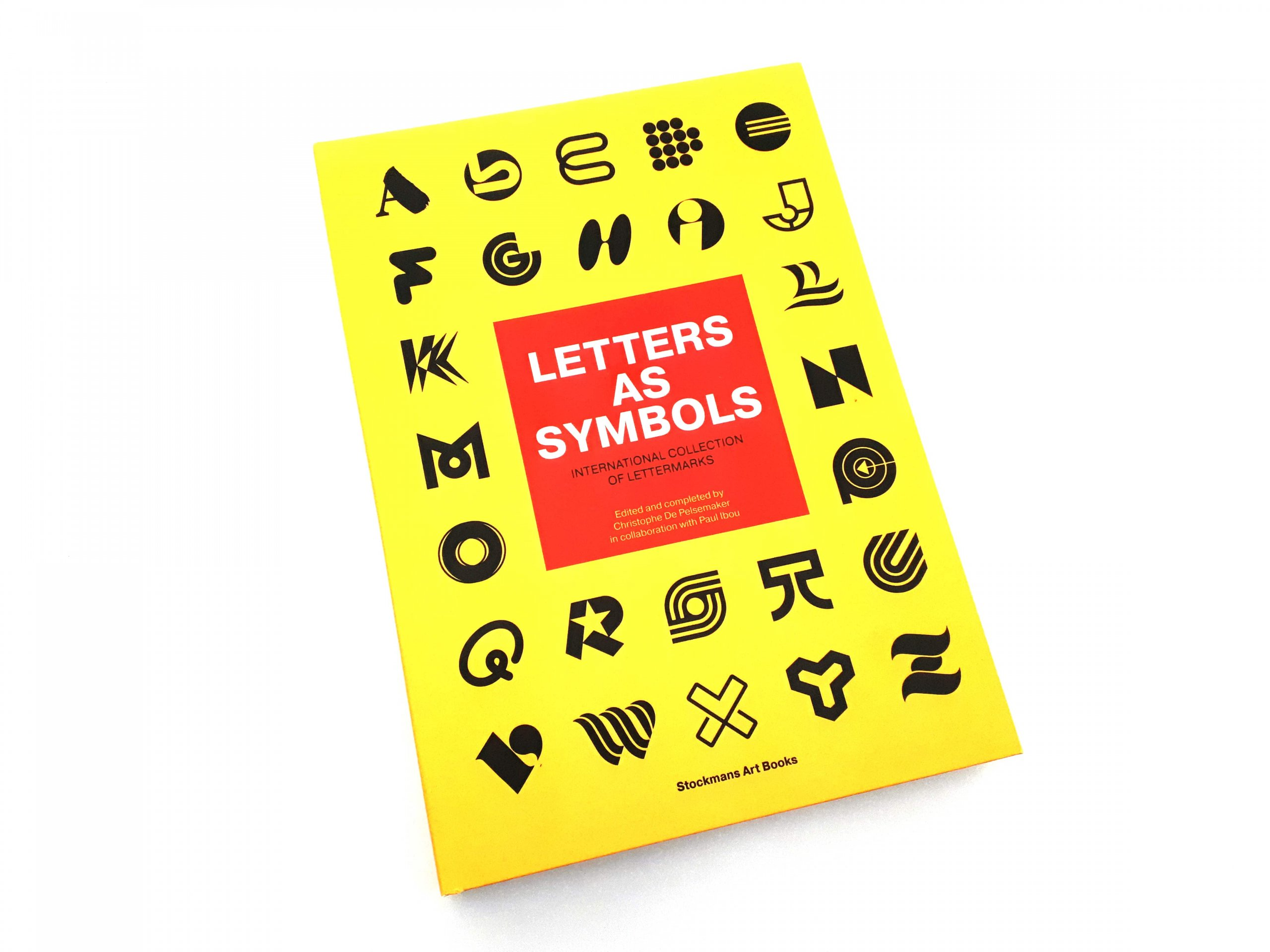 Letters as Symbols by Paul Ibou & Christophe de Pelsemaker
