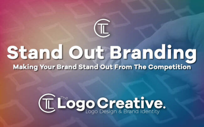 Making Your Brand Stand Out From The Competition - Branding