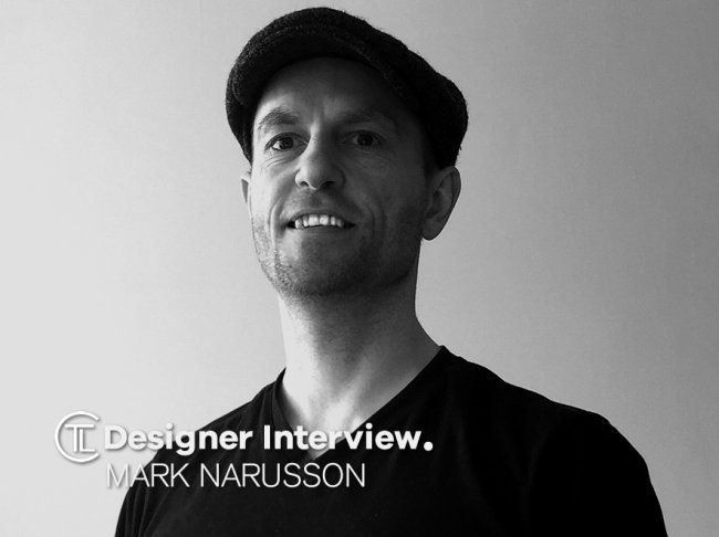 Mark Narusson Designer Interview